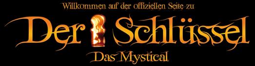 Der Schlüssel – Das Mystical